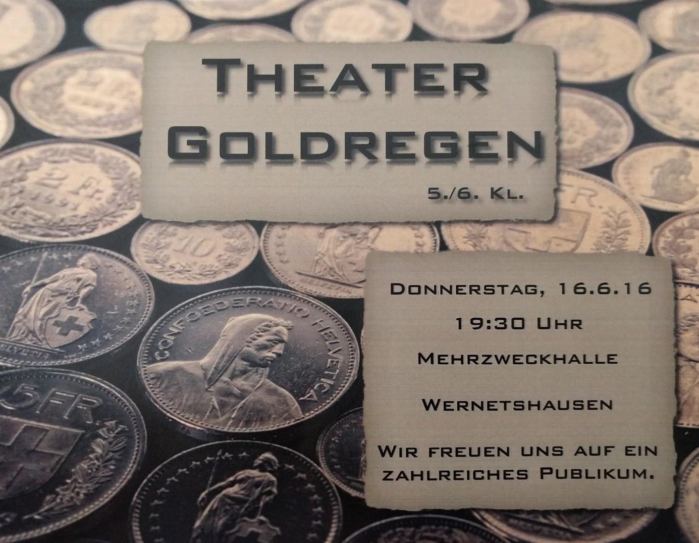 "Schultheater: ""Goldregen"""